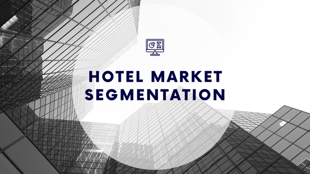 Hotel Market Segmentation